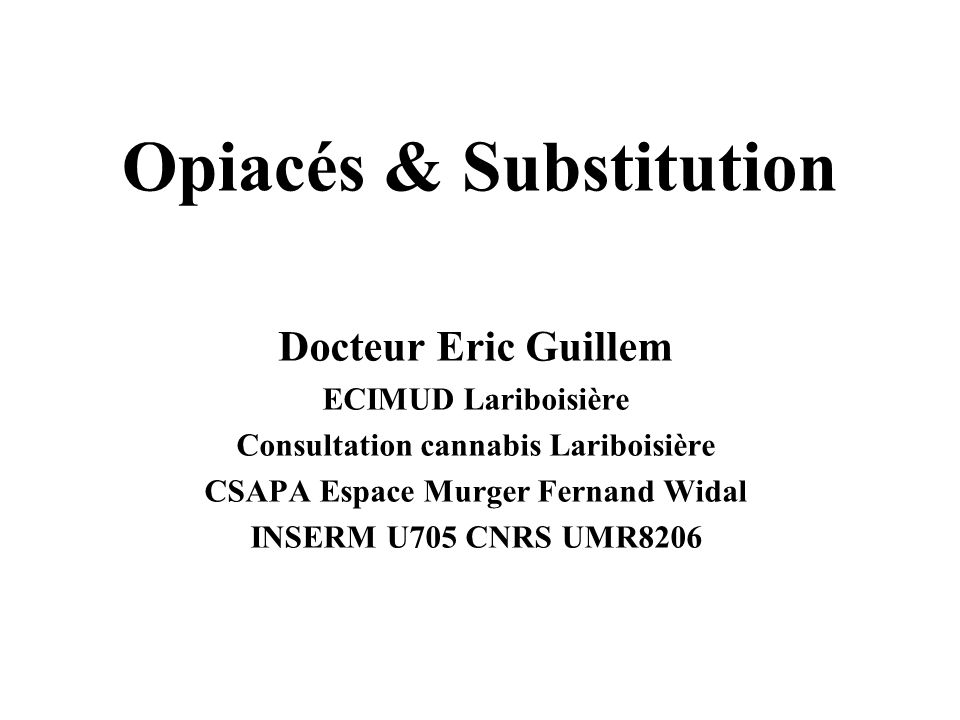 Opiacés & Substitution
