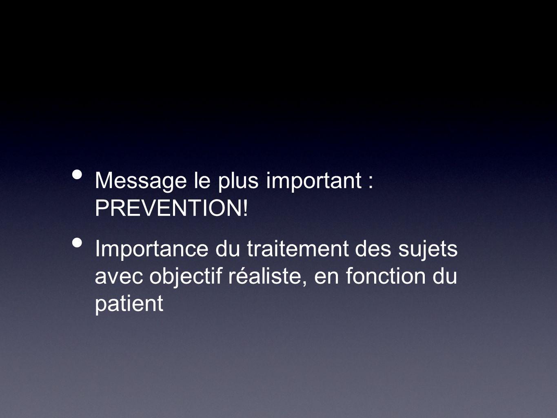 Message le plus important : PREVENTION!