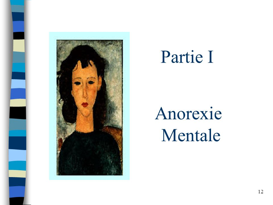 Partie I Anorexie Mentale