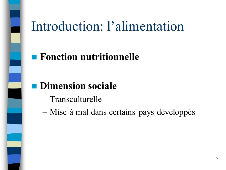 Introduction: l'alimentation