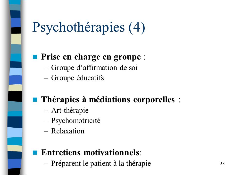 Psychothérapies (4) Prise en charge en groupe :
