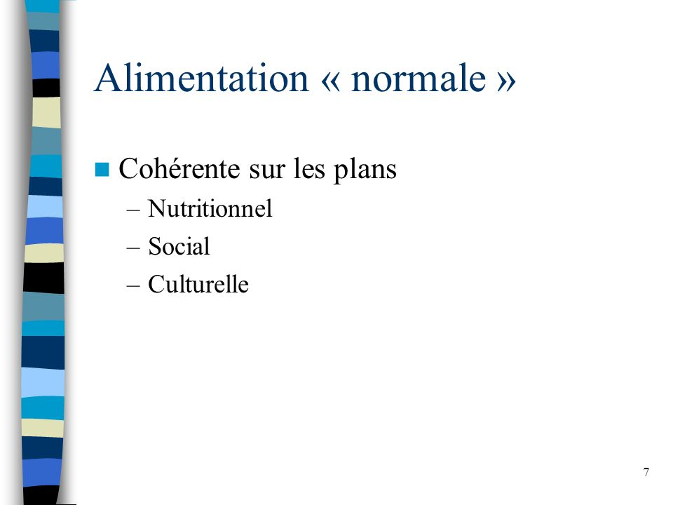 Alimentation « normale »