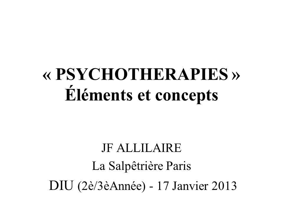 « PSYCHOTHERAPIES » Éléments et concepts