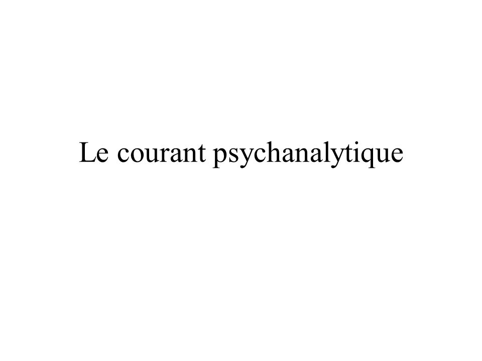 Le courant psychanalytique