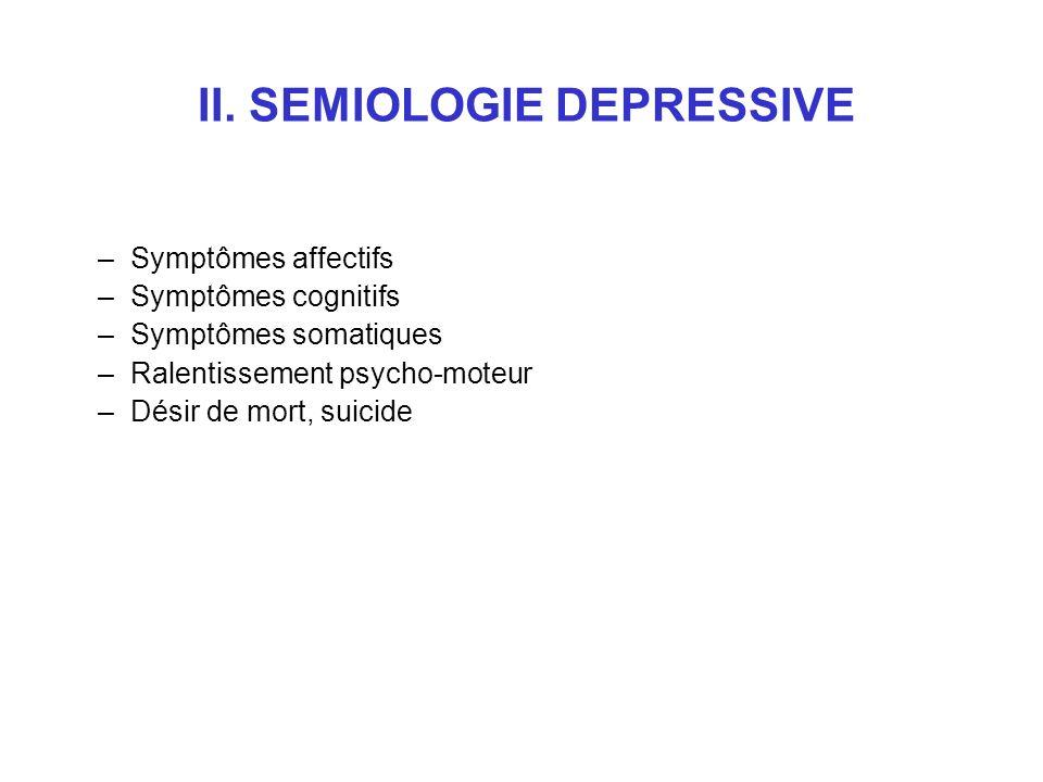 II. SEMIOLOGIE DEPRESSIVE