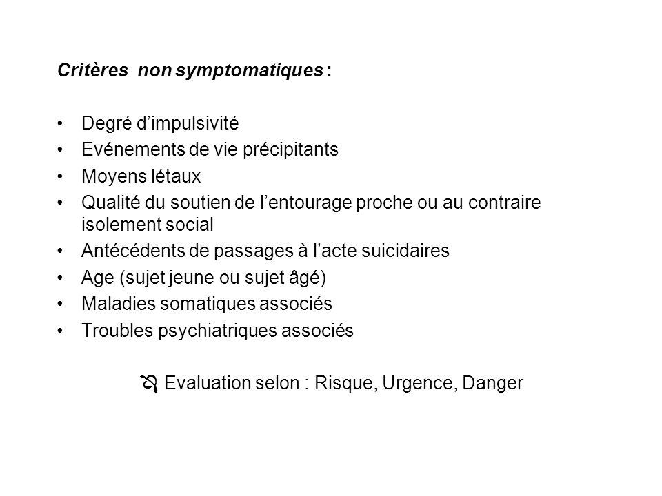  Evaluation selon : Risque, Urgence, Danger
