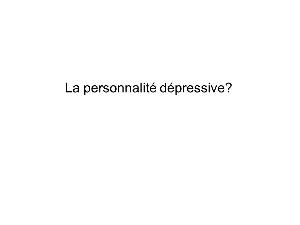 La personnalité dépressive