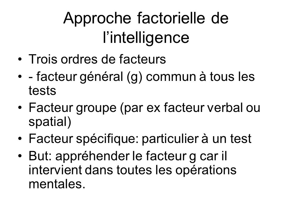 Approche factorielle de l'intelligence