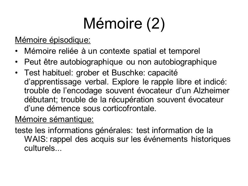 Mémoire (2) Mémoire épisodique: