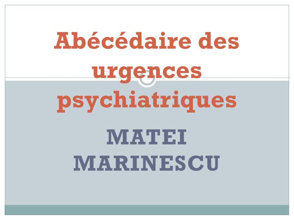 Abécédaire des urgences psychiatriques
