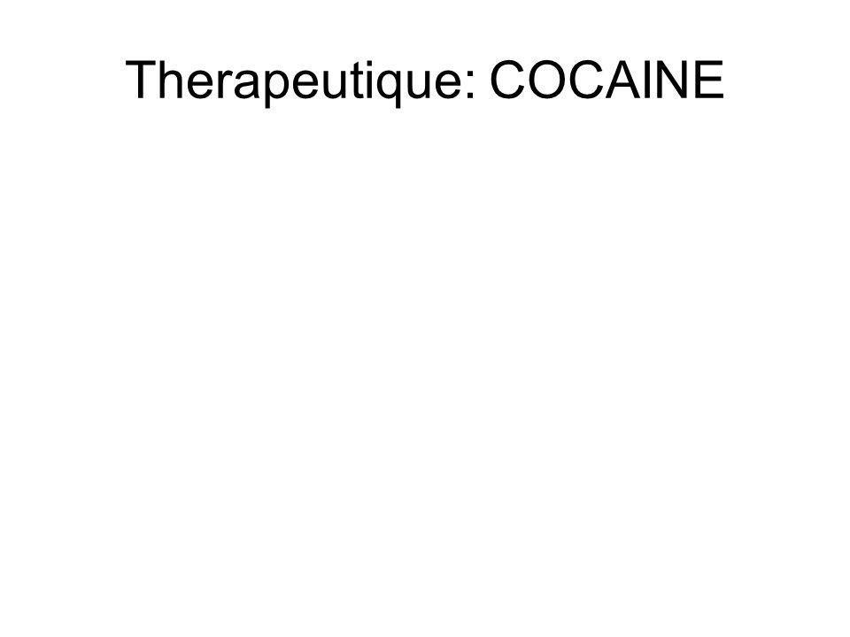 Therapeutique: COCAINE