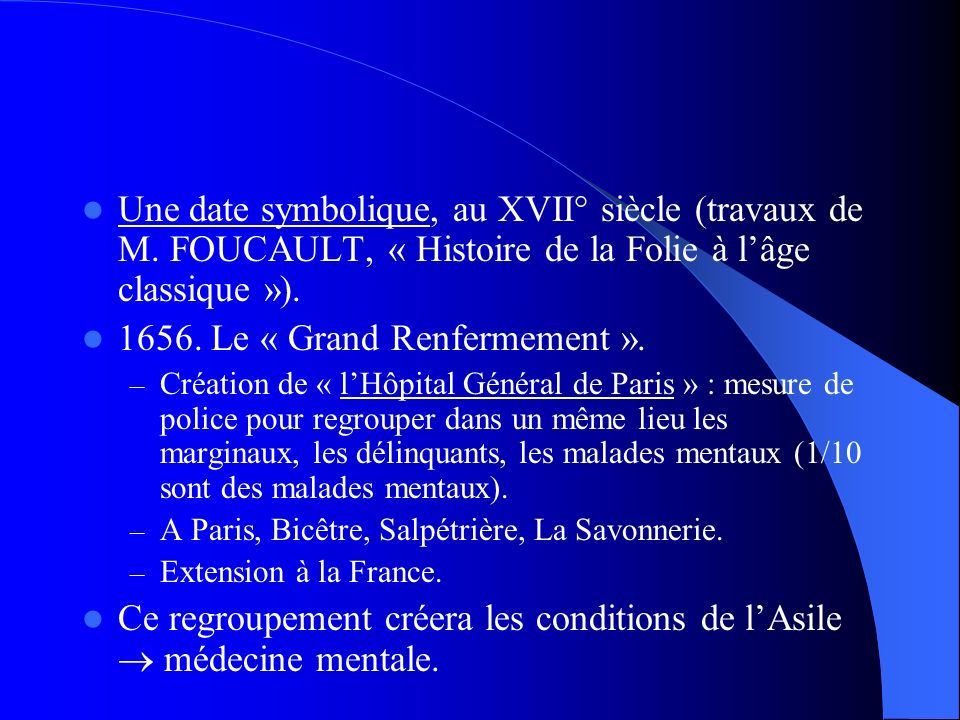 1656. Le « Grand Renfermement ».