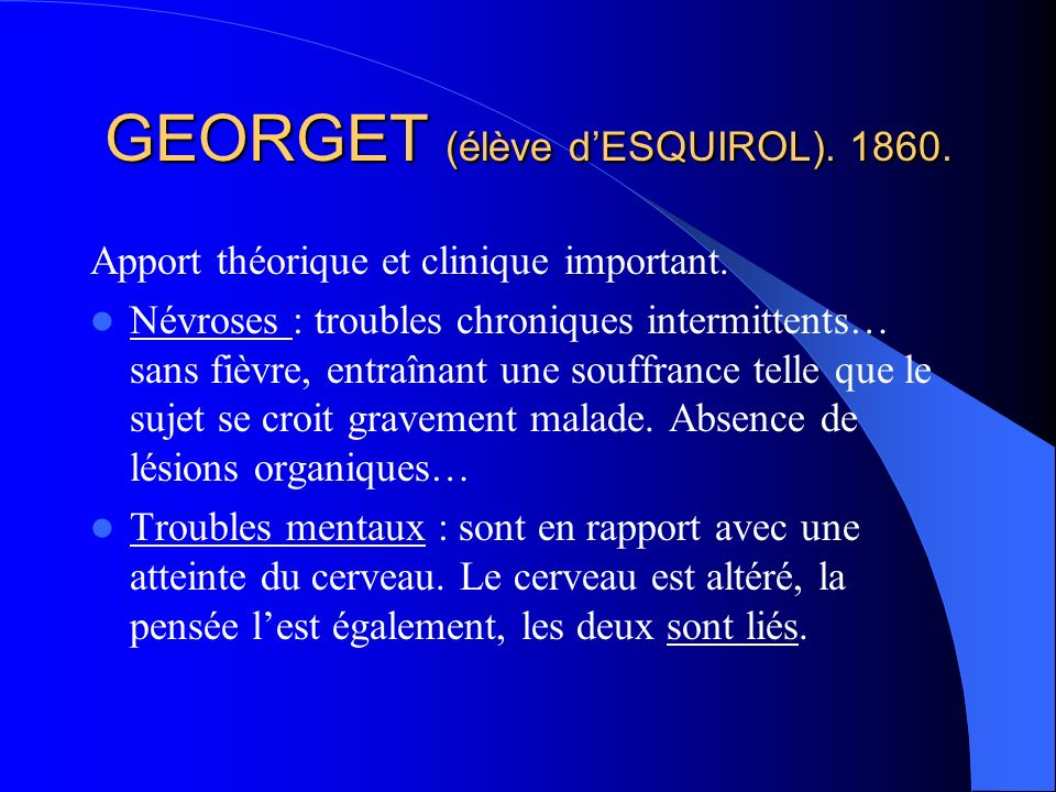 GEORGET (élève d'ESQUIROL). 1860.