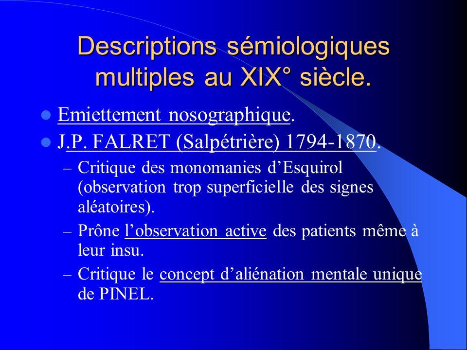 Descriptions sémiologiques multiples au XIX° siècle.