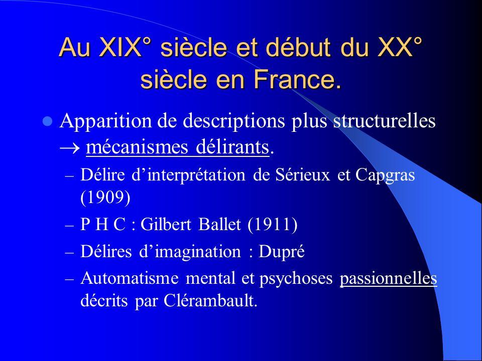 Au XIX° siècle et début du XX° siècle en France.
