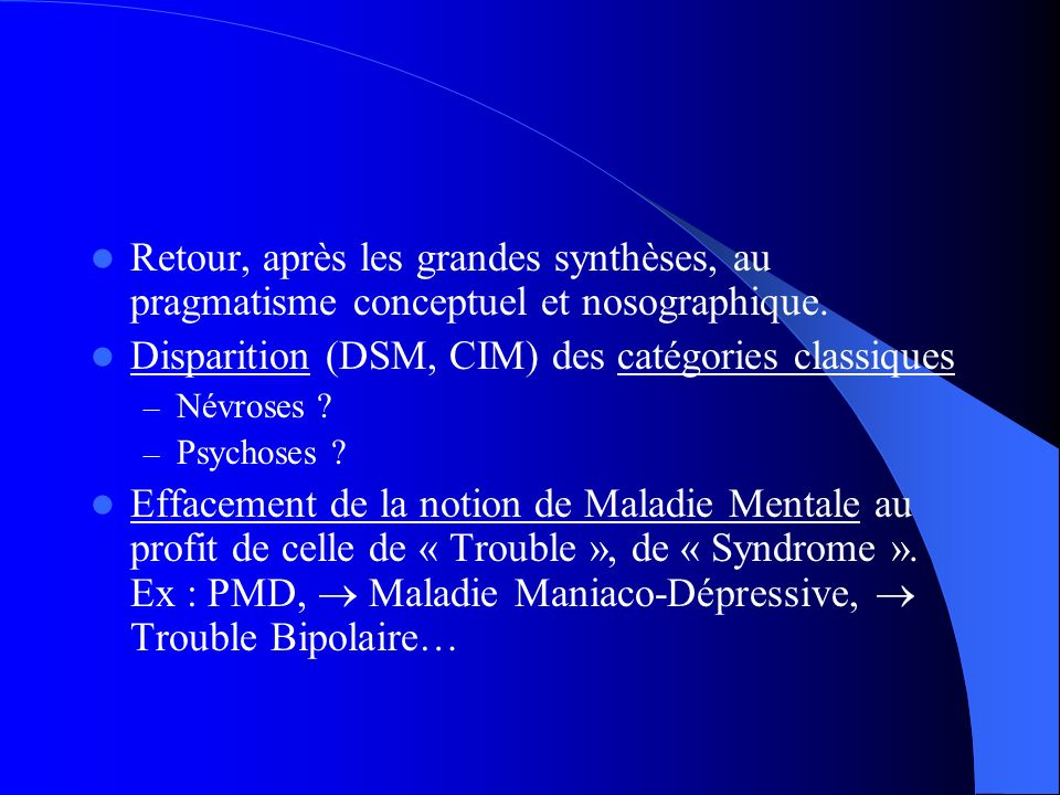Disparition (DSM, CIM) des catégories classiques