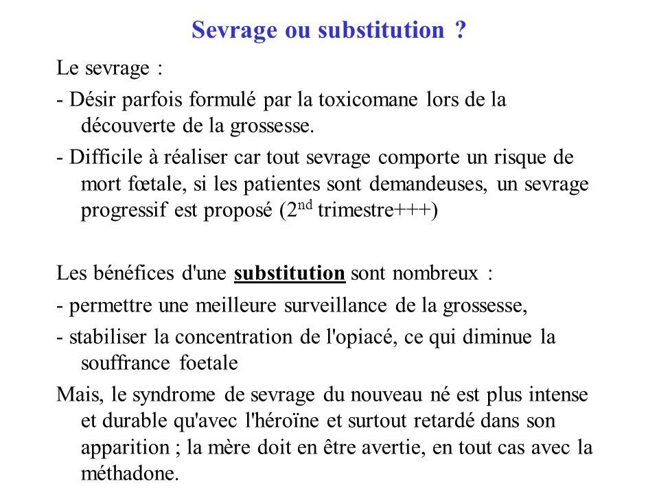 Sevrage ou substitution