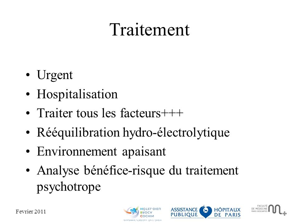 Traitement Urgent Hospitalisation Traiter tous les facteurs+++