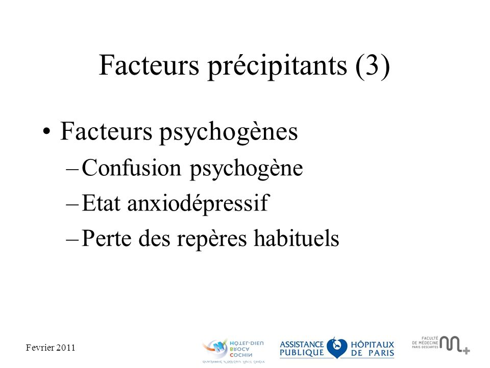 Facteurs précipitants (3)