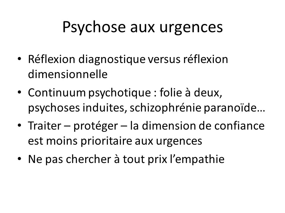 Psychose aux urgencesRéflexion diagnostique versus réflexion dimensionnelle.
