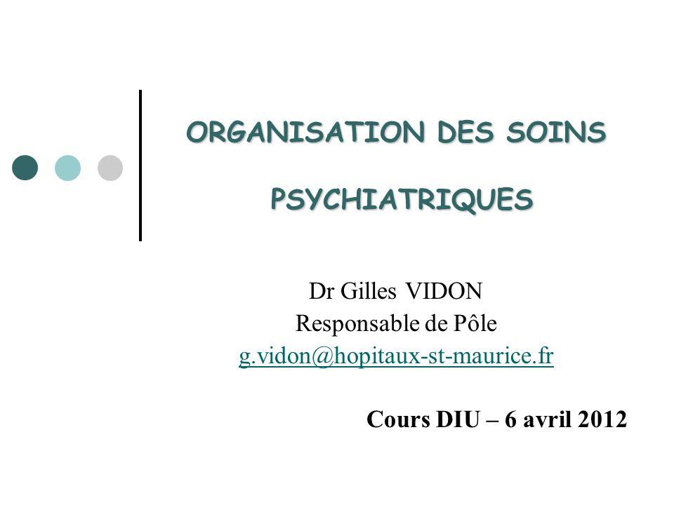 ORGANISATION DES SOINS PSYCHIATRIQUES