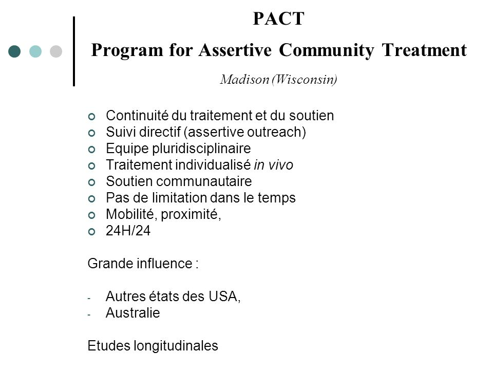 PACT Program for Assertive Community Treatment Madison (Wisconsin)
