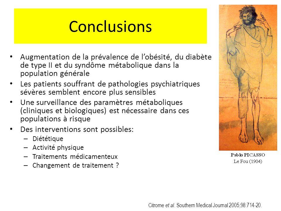 Conclusions Augmentation de la prévalence de l'obésité, du diabète de type II et du syndôme métabolique dans la population générale.