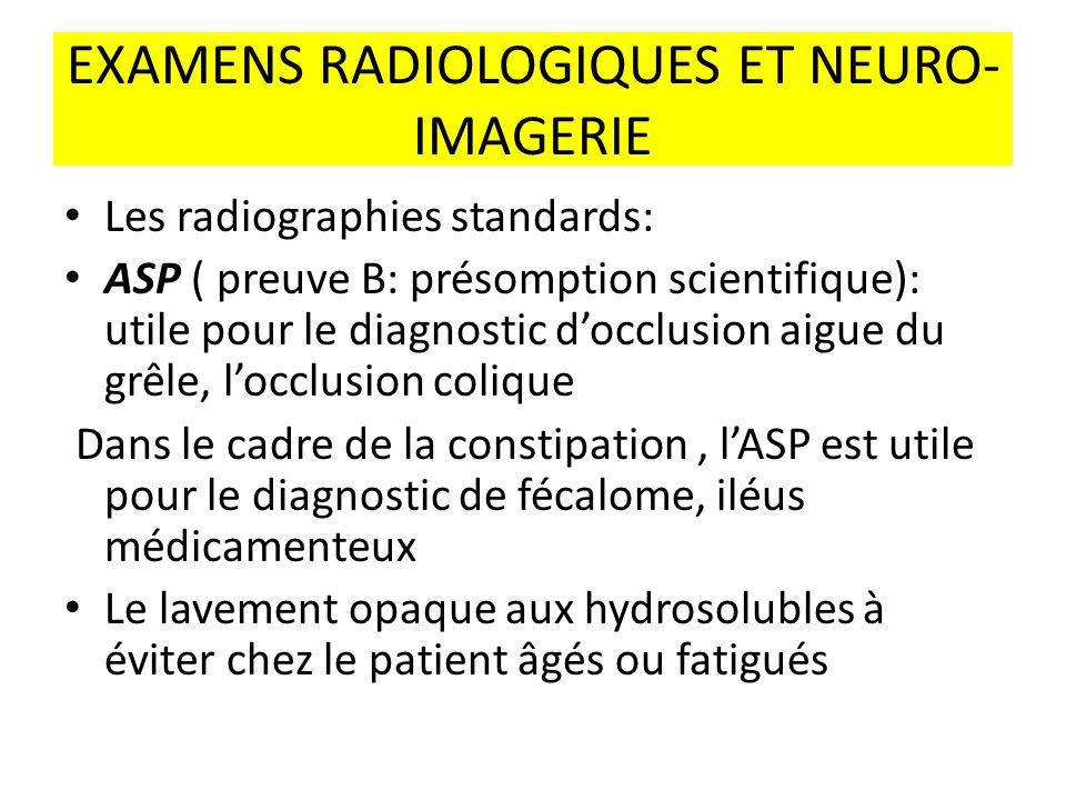 EXAMENS RADIOLOGIQUES ET NEURO-IMAGERIE
