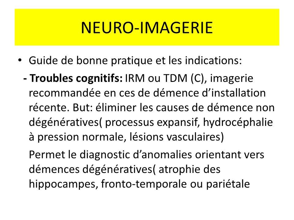 NEURO-IMAGERIE Guide de bonne pratique et les indications: