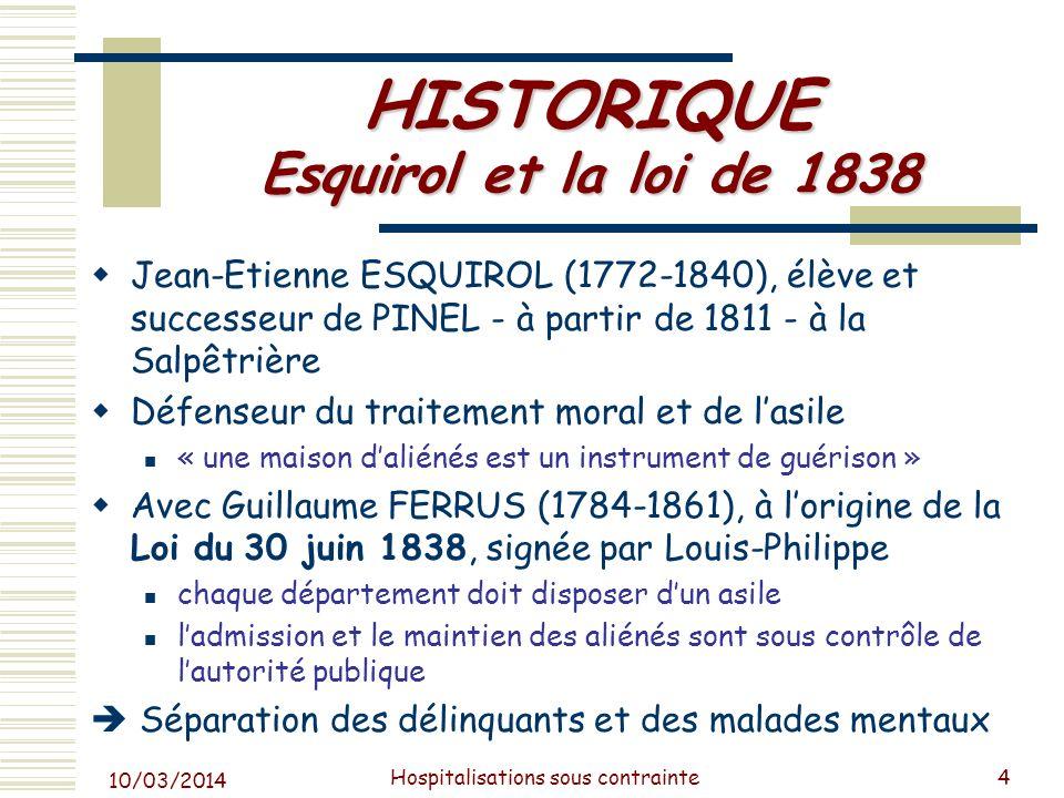 HISTORIQUE Esquirol et la loi de 1838