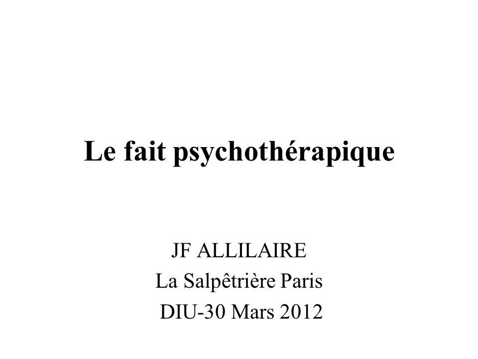 Le fait psychothérapique