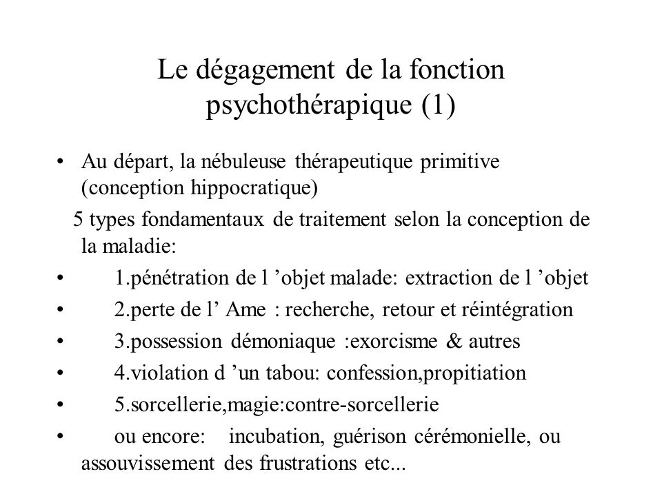 Le dégagement de la fonction psychothérapique (1)