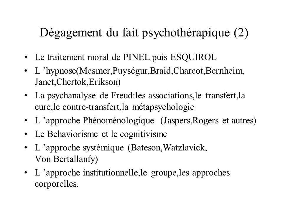 Dégagement du fait psychothérapique (2)