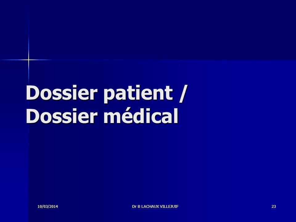 Dossier patient / Dossier médical