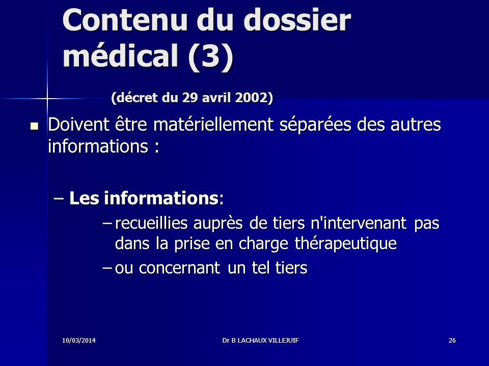 Contenu du dossier médical (3) (décret du 29 avril 2002)