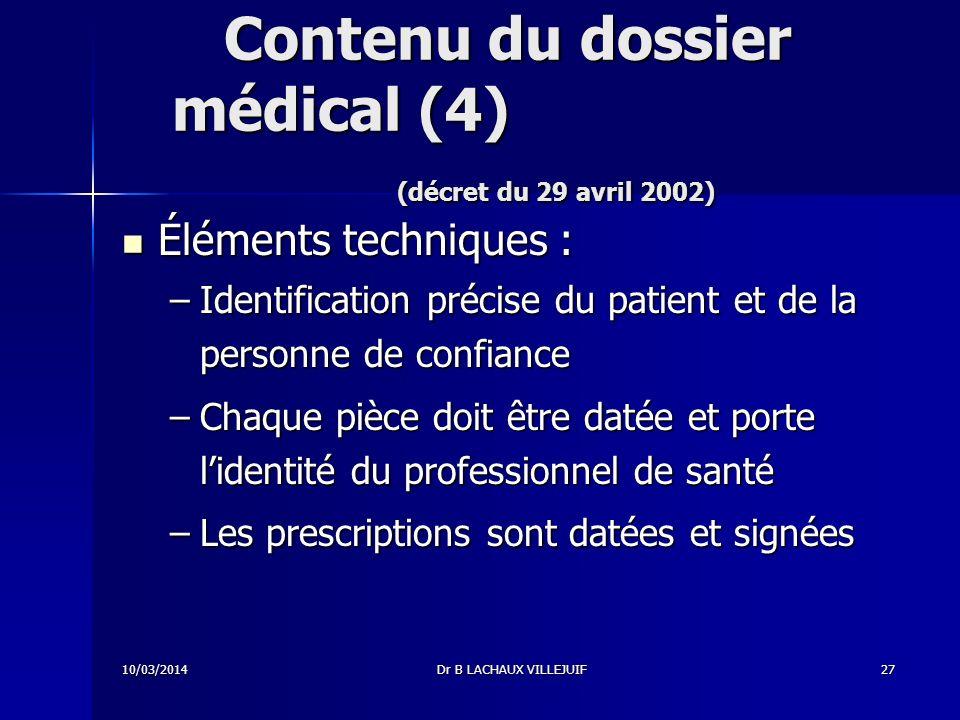Contenu du dossier médical (4) (décret du 29 avril 2002)