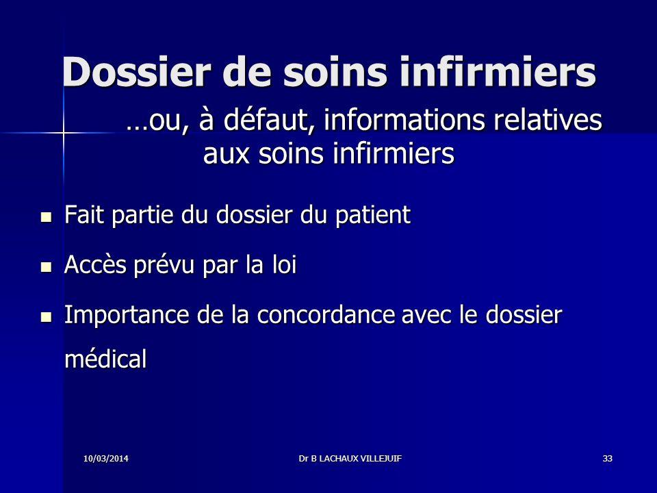 Dossier de soins infirmiers …ou, à défaut, informations relatives aux soins infirmiers