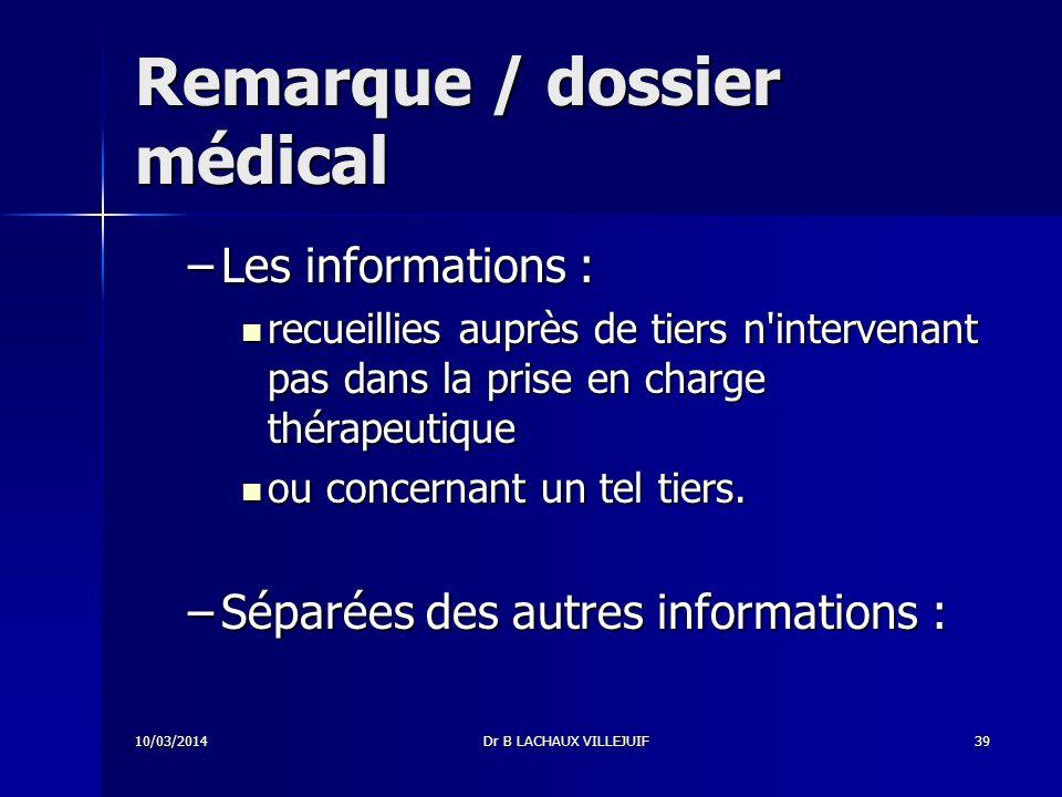 Remarque / dossier médical