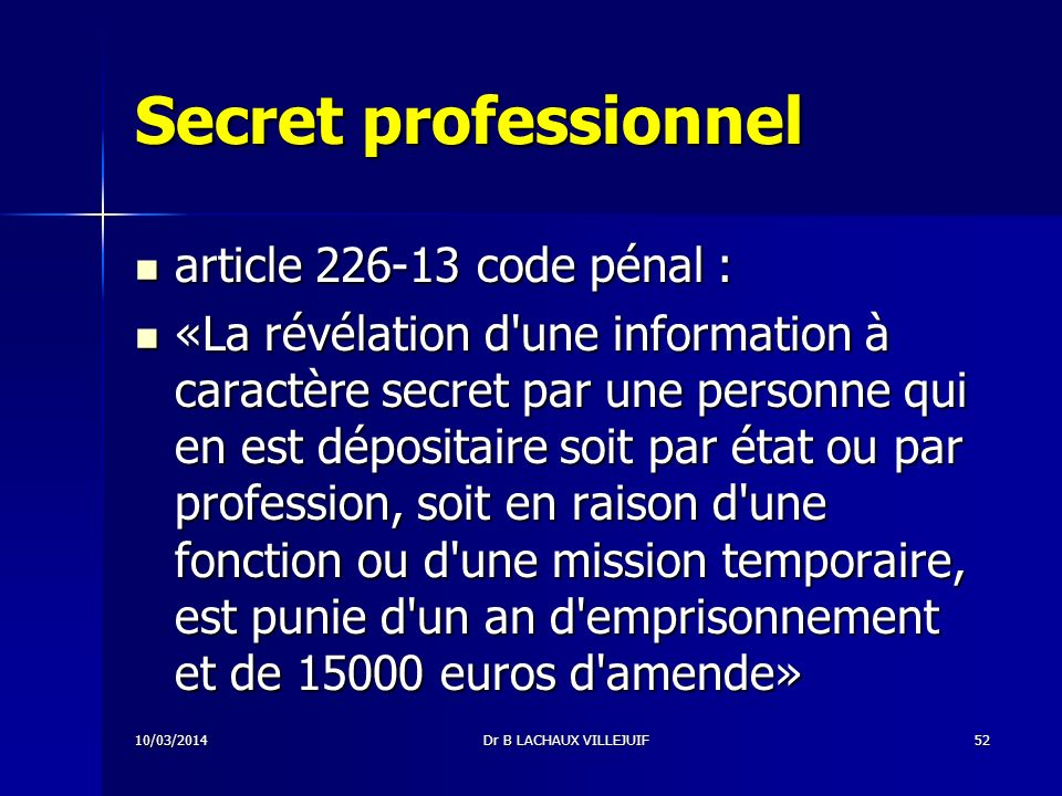 Secret professionnel article code pénal :