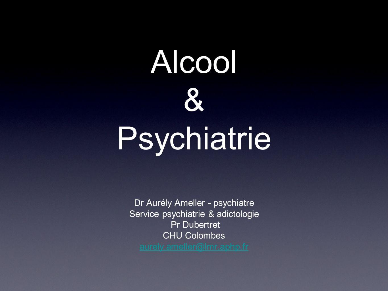 Alcool & Psychiatrie Dr Aurély Ameller - psychiatre