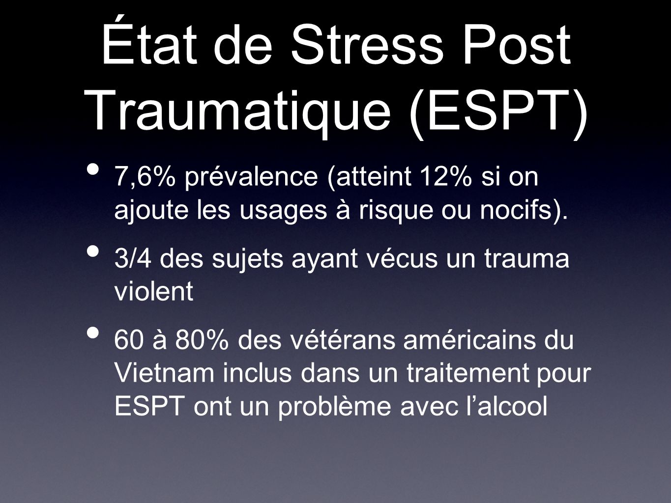 État de Stress Post Traumatique (ESPT)