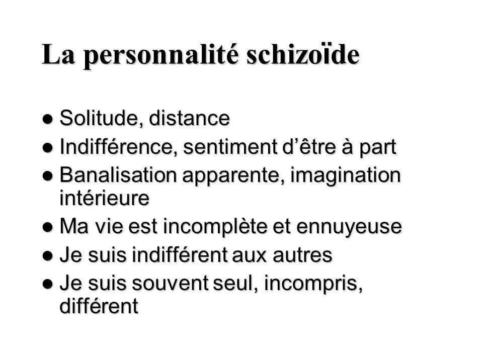 La personnalité schizoïde