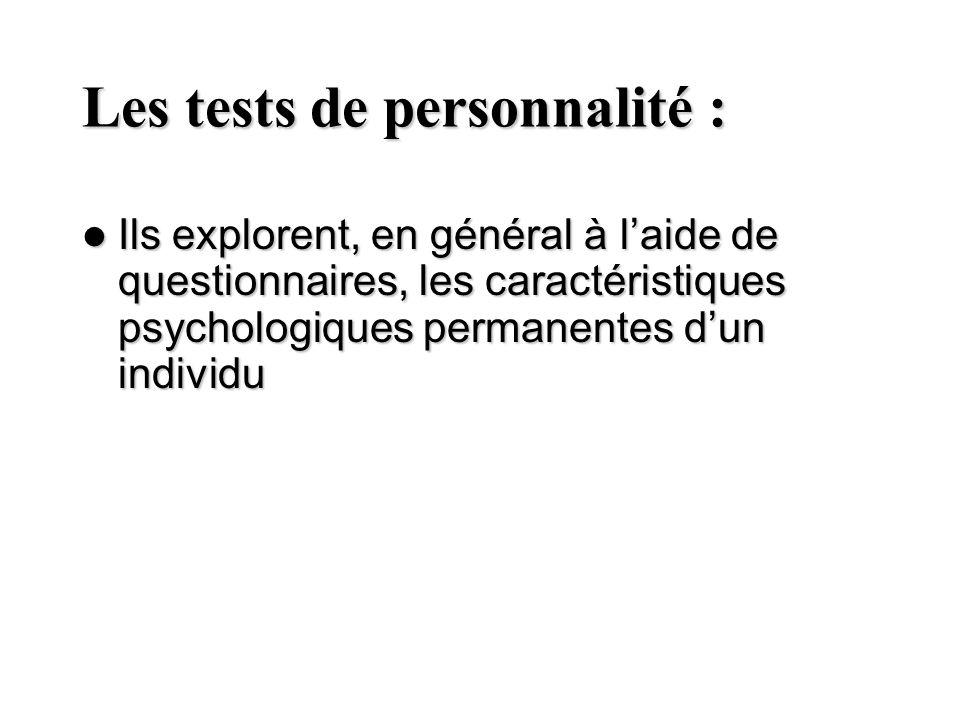 Les tests de personnalité :