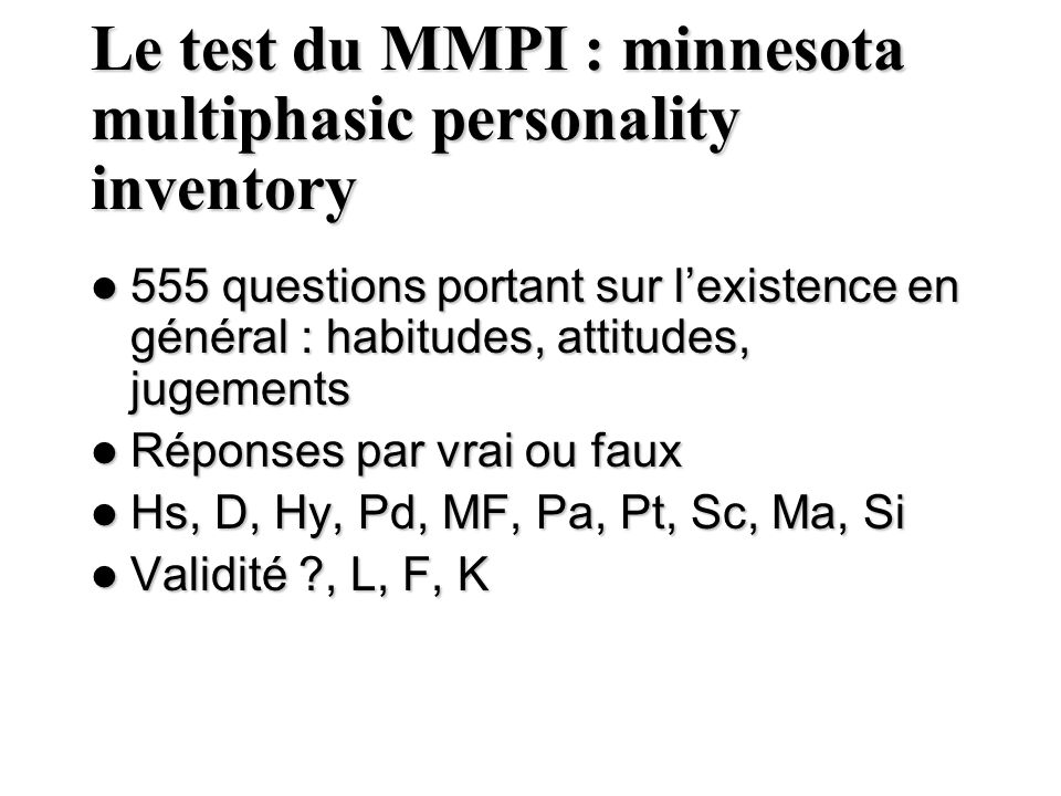 Le test du MMPI : minnesota multiphasic personality inventory