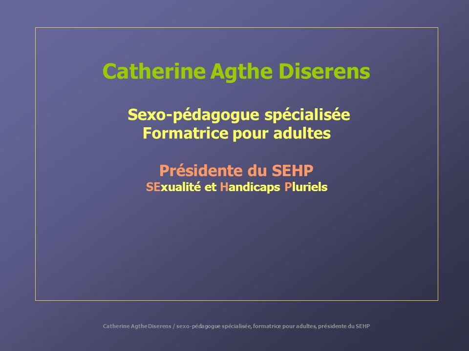Catherine Agthe Diserens SExualité et Handicaps Pluriels