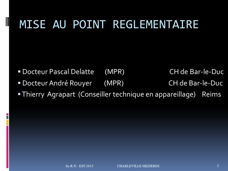 MISE AU POINT REGLEMENTAIRE