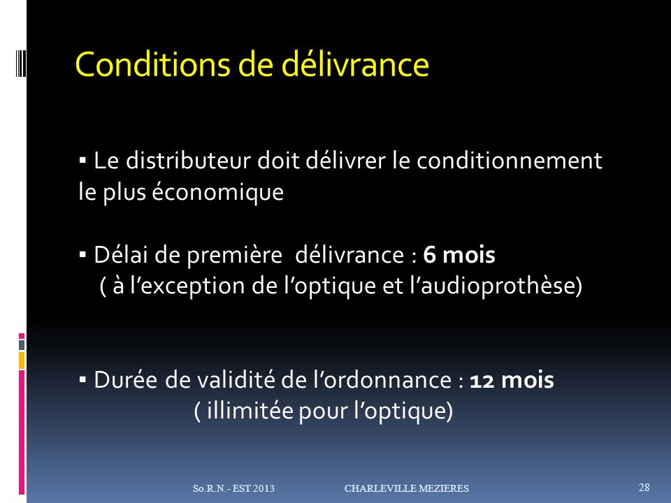 Conditions de délivrance