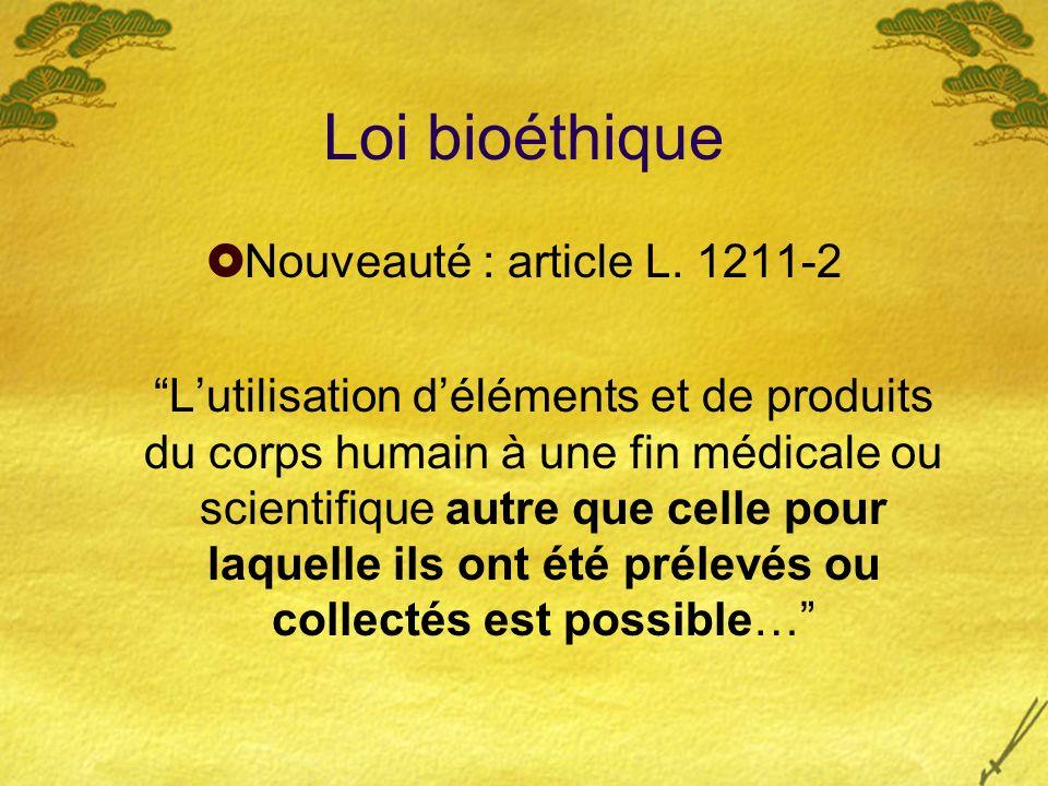 Loi bioéthique Nouveauté : article L. 1211-2