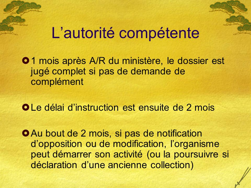 L'autorité compétente