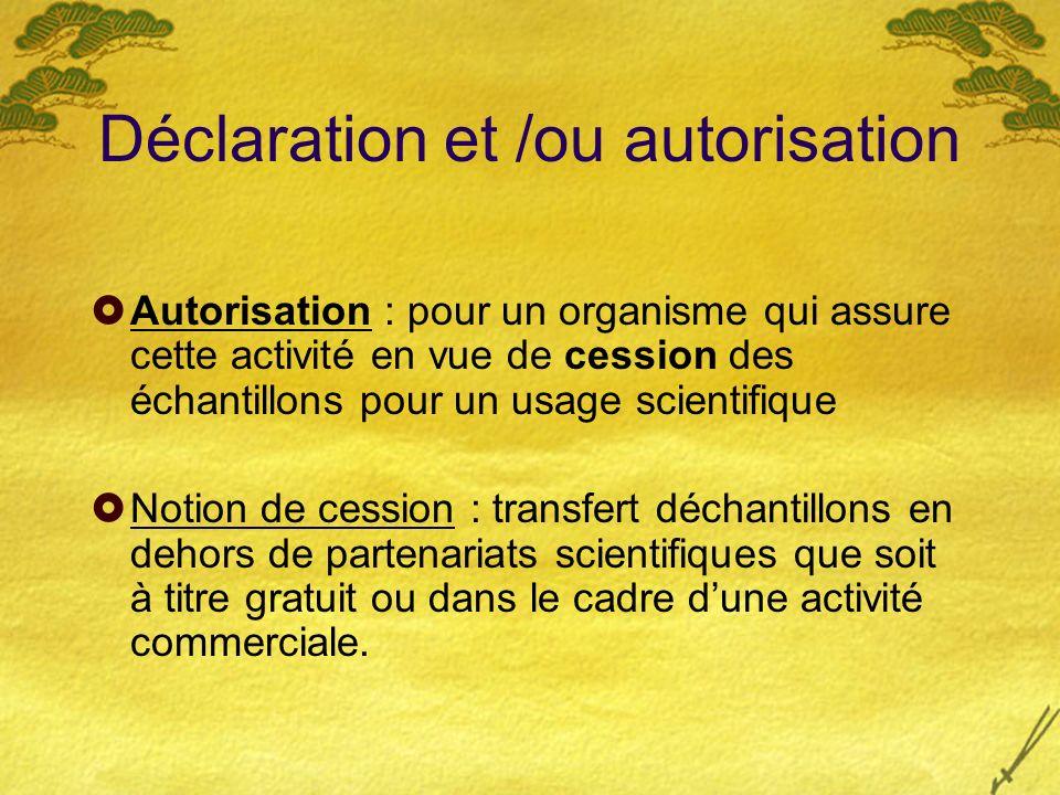 Déclaration et /ou autorisation
